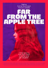 Far From the Apple Tree Poster